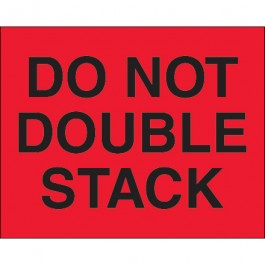"""8"""" x 10"""" - """" Do  Not  Double  Stack"""" ( Fluorescent  Red)  Labels"""