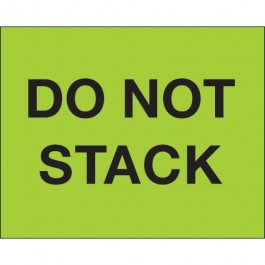 "8"" x 10"" - "" Do  Not  Stack"" ( Fluorescent  Green)  Labels"
