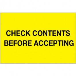 "4"" x 6"" - "" Check  Contents  Before  Accepting"" ( Fluorescent  Yellow)  Labels"