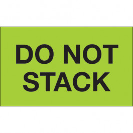 "3"" x 5"" - "" Do  Not  Stack"" ( Fluorescent  Green)  Labels"