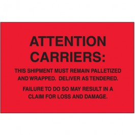 "4"" x 6"" - "" Must  Remain  Palletized"" ( Fluorescent  Red)  Labels"