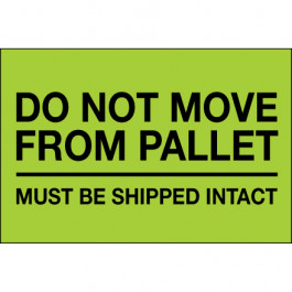 """4"""" x 6"""" - """" Do  Not  Move  From  Pallet"""" ( Fluorescent  Green)  Labels"""